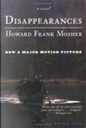 Disappearances by Howard Frank Mosher