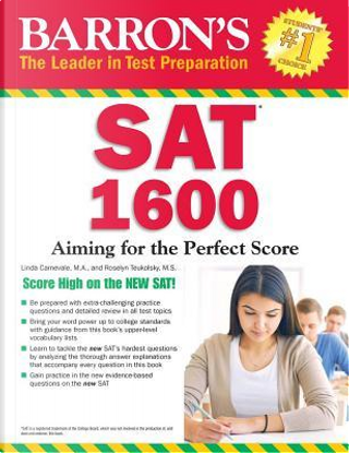 SAT 1600. Aiming for the perfect score by Barron's