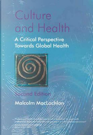 Culture And Health by Malcolm MacLachlan