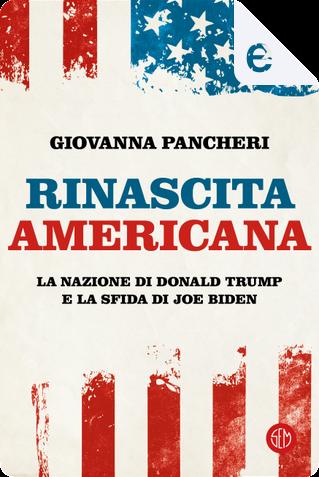 Rinascita americana by Giovanna Pancheri