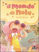 Il mondo di Nola vol. 1-2-3 by Mathieu Mariolle