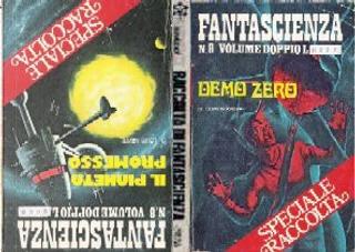 Demo-Zero - Il pianeta promesso by Damon Knight, Franco Tamagni, Gustavo Gasparini, Luigi Naviglio, Luois Navire, Pier Francesco Prosperi