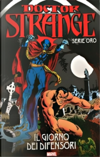Doctor Strange: Serie oro vol. 7 by Roy Thomas, Don Rico, Steve Ditko, Stan Lee