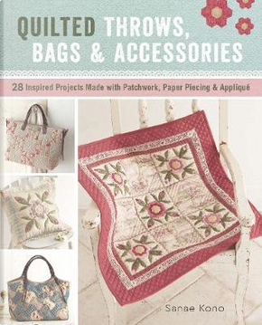 Quilted Throws, Bags & Accessories by Sanae Kono