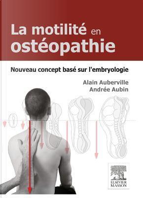 Motilite Origine Embryologique En Osteo. by Alain Auberville