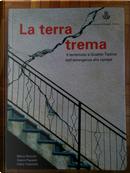 La terra trema by Fabio Talamelli, Gianni Paoletti, Mario Donnini