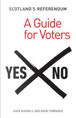 Scotland's Referendum by David Torrance