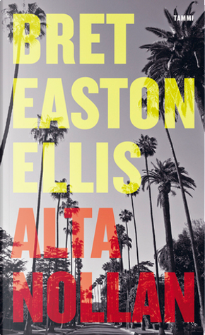 Alta nollan by Bret Easton Ellis