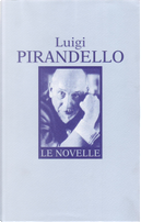 Le novelle by Luigi Pirandello