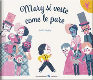 Mary si veste come le pare by Keith Negley