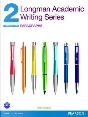Longman academic writing. Series 2. Per le Scuole superiori. Con espansione online by Ann Hogue