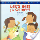 Let's Eat!/A Comer! by Pat Mora