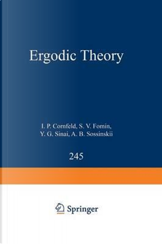 Ergodic Theory by I. P. Cornfeld