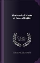 The Poetical Works of James Beattie by James Beattie