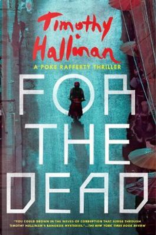 For the Dead by Timothy Hallinan