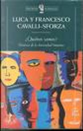 Quienes Somos? by Francesco Cavalli-Sforza, Luca Cavalli-Sforza