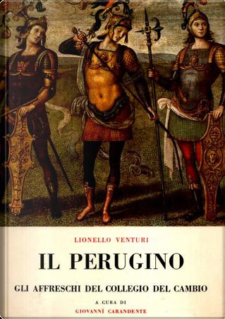 Il Perugino by Lionello Venturi