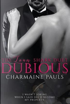 Dubious by Charmaine Pauls
