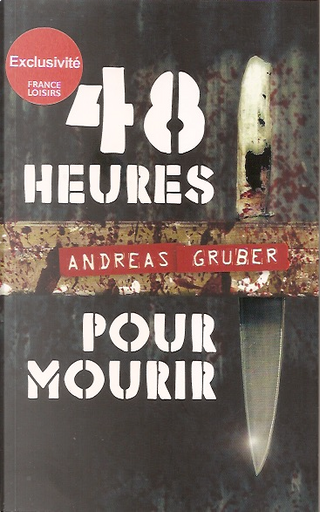48 heures pour mourir by Andreas Gruber