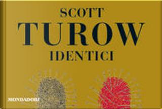 Identici by Scott Turow