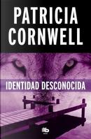 Identidad desconocida / Black Notice by Patricia Daniels Cornwell