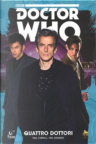 Doctor Who: Quattro dottori by Paul Cornell