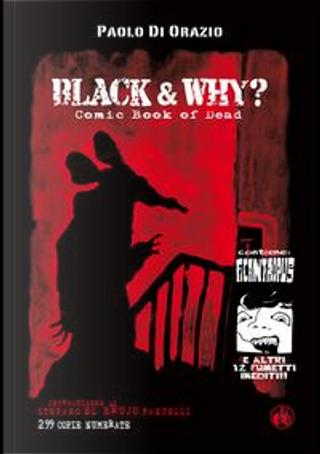 Black & why? Comicbook of dead by Paolo Di Orazio