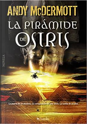 La pirámide de Osiris by Andy McDermott