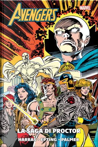 Avengers - La saga di Proctor by Bob Harras