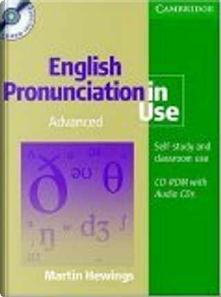 English Pronunciation in Use Advanced Book with Answers, 5 Audio CDs and CD-ROM by Martin Hewings
