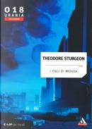 I figli di Medusa by Theodore Sturgeon
