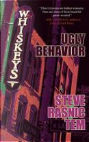 Ugly Behavior by Steve Rasnic Tem