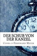 Der Schub Von Der Kanzel by Conrad Ferdinand Meyer