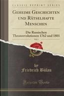 Geheime Geschichten und Rätselhafte Menschen, Vol. 1 by Friedrich Bülau