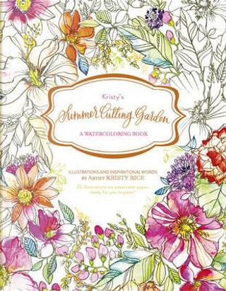 Kristy's Summer Cutting Garden by Kristy Rice