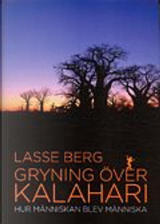 Gryning över Kalahari by Lasse Berg