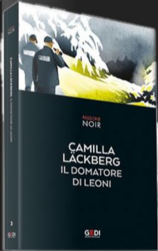 Il domatore di leoni by Camilla Läckberg