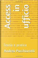 Access in ufficio by Andrea Pacchiarotti