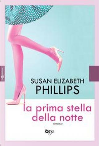 La prima stella della notte by Susan Elizabeth Phillips