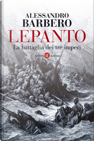 Lepanto by Alessandro Barbero