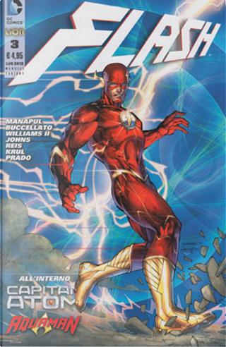 Flash n. 3 Variant by Brian Buccellato, Francis Manapul, Freddie Williams II, Geoff Jones, Ivan Reis, J.T. Krul