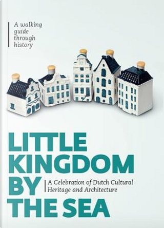 Little Kingdom by the Sea by Mark Zegeling