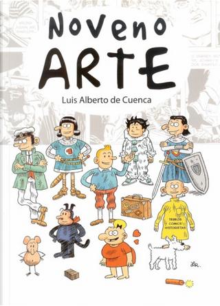 Noveno arte by Luis Alberto de Cuenca