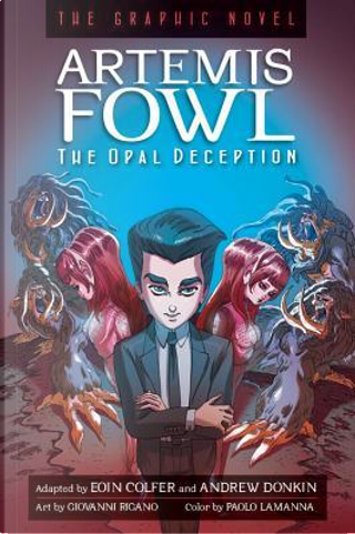 Artemis Fowl: The Opal Deception by Eoin Colfer, Andrew Donkin
