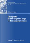 Strategische Orientierungen für junge Technologieunternehmen by Richard Schröder