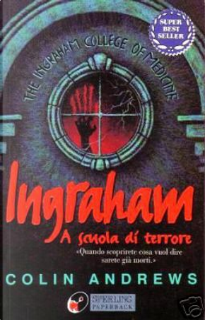 Ingraham a scuola di terrore by Colin Andrews