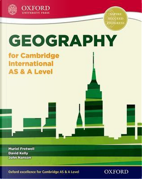 Geography for Cambridge International AS & A Level by Muriel Fretwell