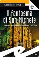 Il fantasma di San Michele by Alessandro Reali