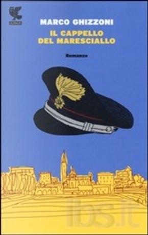 Il cappello del maresciallo by Marco Ghizzoni