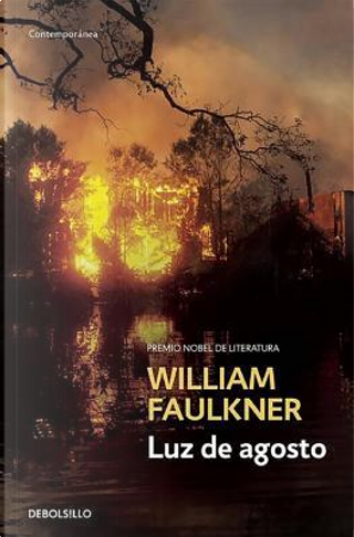 Luz de agosto/ Light in August by William Faulkner